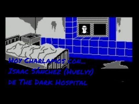 Hoy Charlamos con Isaac Sánchez González sobre The Dark Hospital