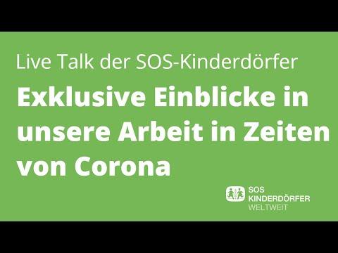 SOS-Kinderdörfer Live: Helfen in Zeiten von Corona