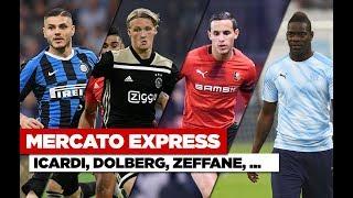 Transferts : Icardi, Dolberg, Balotelli... Les infos mercato du 19 août