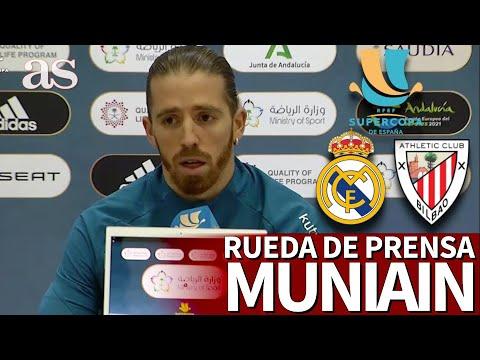 SUPERCOPA | REAL MADRID vs ATHLETIC | Rueda de prensa de MUNIAIN | Diario AS