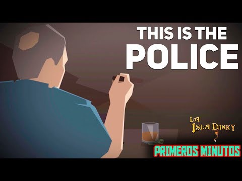 This is The Police - Primeros Minutos - 2016 - Weappy Studio  - PC - Gameplay