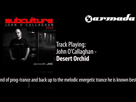 John O'Callaghan - Desert Orchid [Subculture 2010 Album Previews] - UCGZXYc32ri4D0gSLPf2pZXQ
