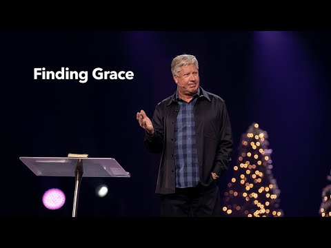 How Do You Find Grace?  Pastor Robert Morris