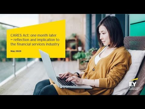 CARES Act – one month later- reflection and implication to the financial services industry