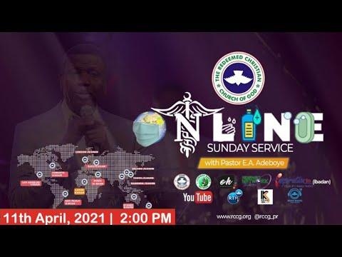 RCCG APRIL 11th 2021  PASTOR E.A ADEBOYE SPECIAL SERVICE