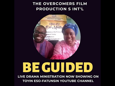 Be Guided - Live Drama