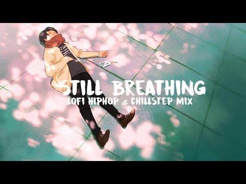 still breathing   lofi hiphop & chillstep mix - UCpEYMEafq3FsKCQXNliFY9A