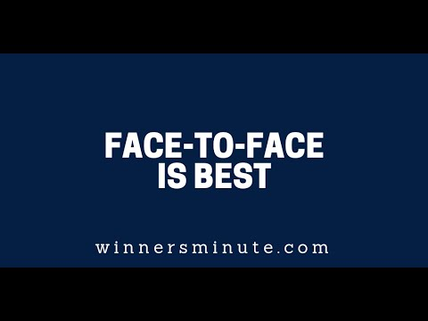 Face-to-Face Is Best  The Winner's Minute With Mac Hammond