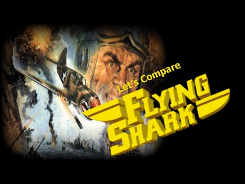 Let's Compare ( Flying Shark )