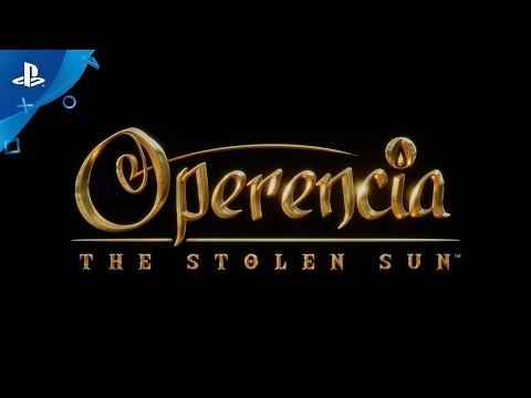 Operencia: The Stolen Sun - Announcement Trailer | PS4