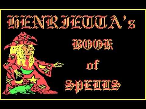 Henrietta's Book of Spells (T.R.Tulloch, Scetlander) (MS-DOS) [1991] [PC Longplay]