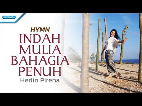 Herlin Pirena - Indah Mulia Bahagia Penuh
