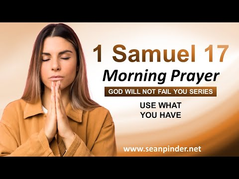 USE What You HAVE - Morning Prayer