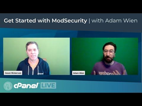 cPanel LIVE! Get Started with ModSecurity featuring Adam Wien