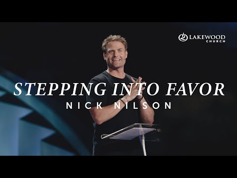 Stepping Into Favor  Pastor Nick Nilson  2020