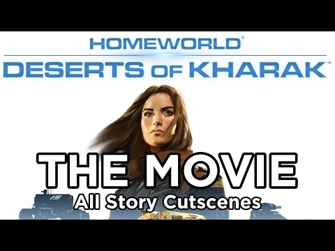 Homeworld: Deserts of Kharak - The Movie (All Cutscenes) - UCeq8sXf9YO4wmqGCTpkaBgQ