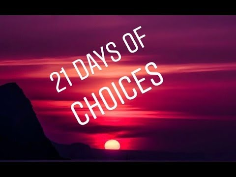 Prophetic Word: 21 Days of Choices
