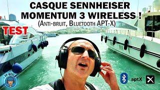 Vidéo-Test : TEST : Casque ANTI-BRUIT SENNHEISER Momentum 3 Wireless !