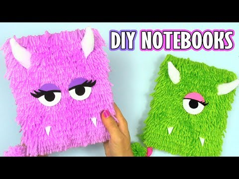 DIY NOTEBOOKS Monster plush! – DIY BACK TO SCHOOL 2017