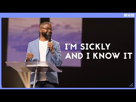 Gateway Church Live  Im Sickly and I Know It by Pastor Tim Ross  June 6
