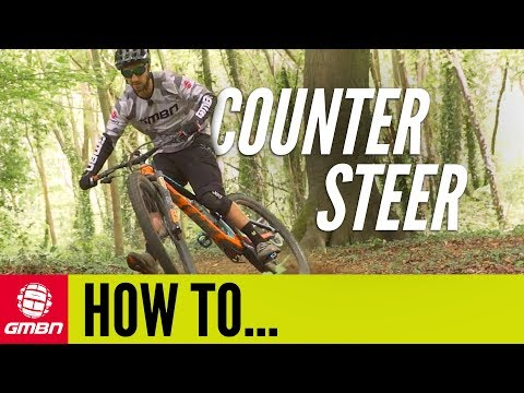 How To Counter Steer Around A Corner   MTB Skills