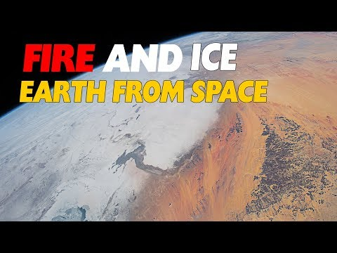Fire and Ice: 🌍 Earth From Space Video - From the Sahara Desert To Kazakhstan