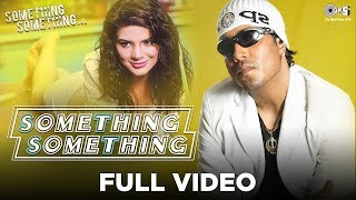 Something Something Title Track Video Song by Mika Singh