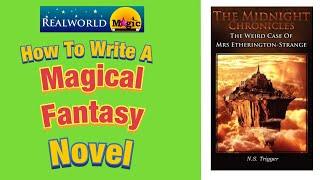 How to write a magical fantasy novel