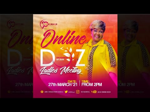 Daughters of Zion Monthly Ladies Meeting  With Rev Kathy Kiuna - March Edition (27th March 2021)