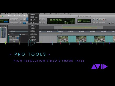 Pro Tools 2019 — High resolution video & frame rates