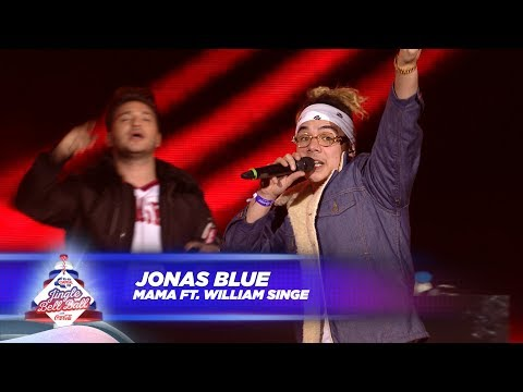 Jonas Blue - 'Mama' FT. William Singe - (Live At Capital's Jingle Bell Ball 2017) - UCZzwjZPc6R_PbnDgFVMwlvQ