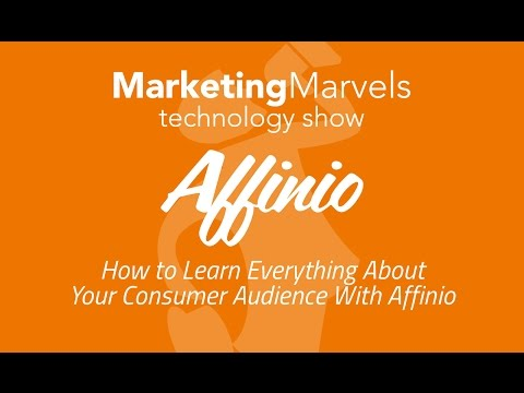 Marketing Marvels: How to learn everything about your consumer audience with Affinio