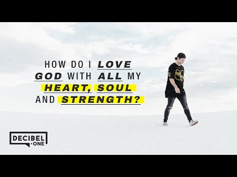 Joseph Prince - How do I love God with all my heart, soul and strength?