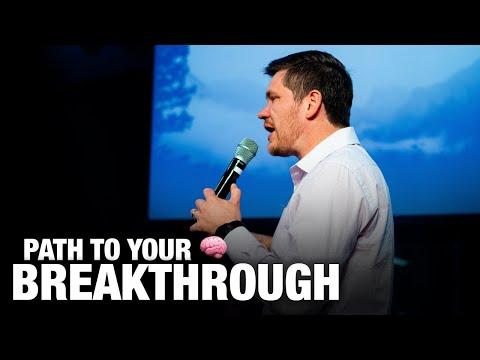 PATH TO YOUR BREAKTHROUGH  Pastor Ilya