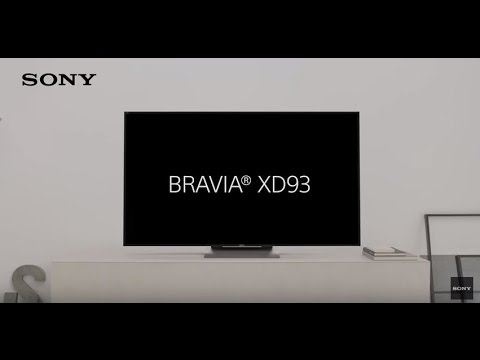 La nouvelle TV 4K HDR - BRAVIA XD93