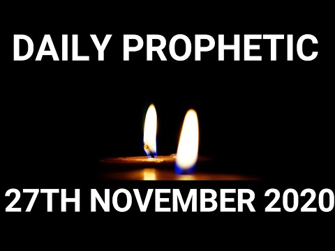 Daily Prophetic 27 November 2020 3 of 12