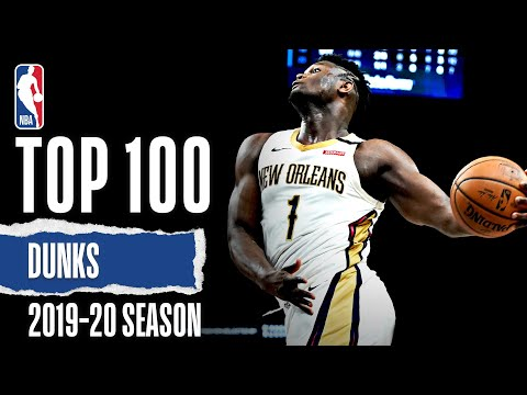 TOP 100 Dunks | 2019-20 NBA Season