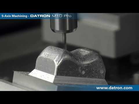 DATRON M10 Pro 5 Axis Machining