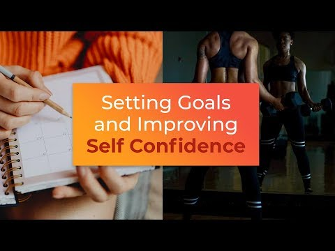 Setting Goals and Building Self Confidence  Brian Tracy