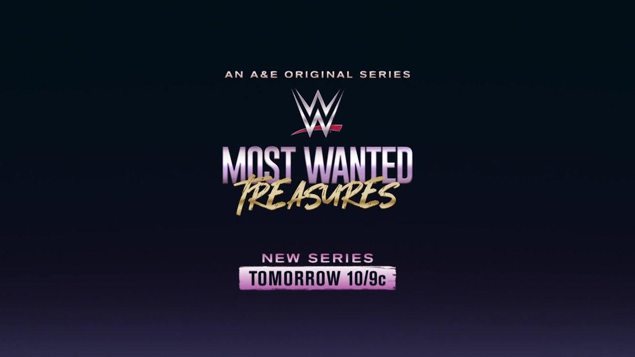 A&E's WWE Most Wanted Treasures Premieres tomorrow at 10/9c