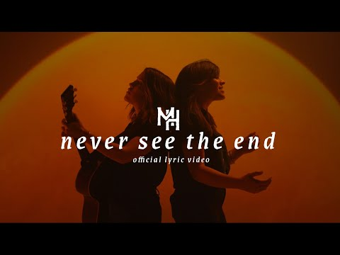 Never See The End - Mission House (Official Lyric Video)