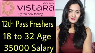 Vistara Airlines June 2019 Cabin Crew Job Vacancy | Indian airline hiring in India 2019