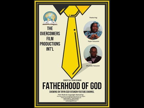 Fatherhood of God Movie