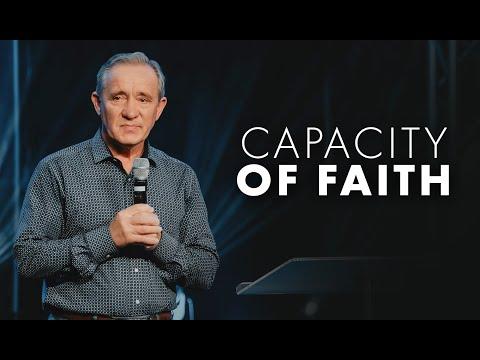 Capacity of Faith - Pastor Vasiliy