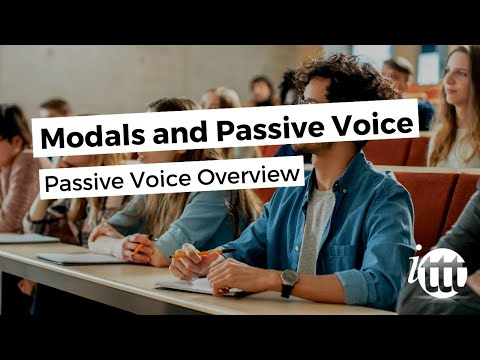 Modals and Passive Voice - Passive Voice Overview