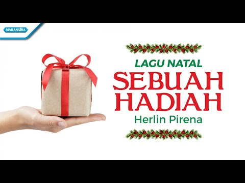 Herlin Pirena - Sebuah Hadiah