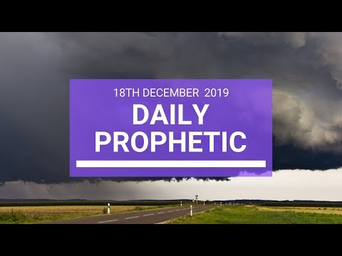 Daily Prophetic 18  December 3  of 4