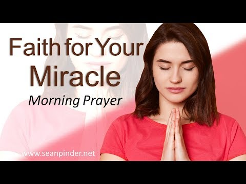 MARK 5 - FAITH FOR YOUR MIRACLE - MORNING PRAYER (video)