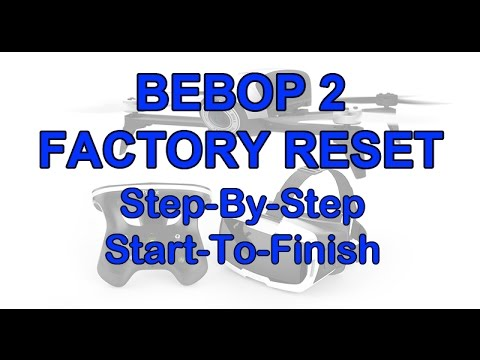 How To Reset Your Bebop 2 - Step-By-Step | AudioMania lt