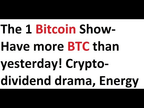 The 1 bitcoin show have more btc than yesterday crypto dividend the 1 bitcoin show have more btc than yesterday crypto dividend drama ccuart Image collections